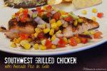 Southwest Grilled Chicken with Avocado Pico de Gallo