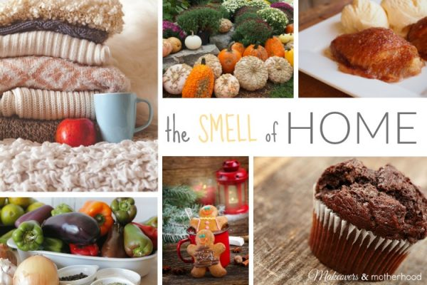 The Smell of Home; www.makeoversandmotherhood.com