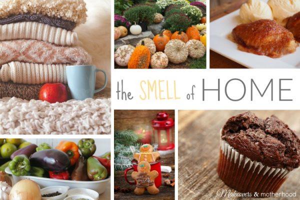 The Smell of Home; www.makeoversandmotherhood.com