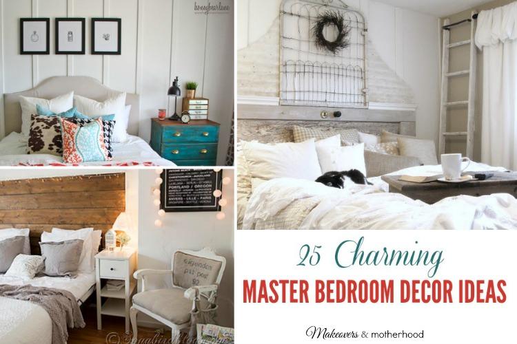 Decor Ideas for the Master Bedroom; www.makeoversandmotherhood.com