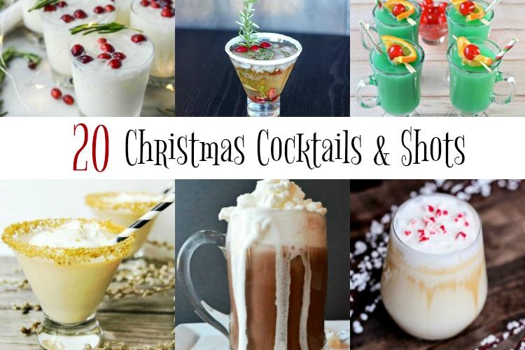 20 Christmas Cocktails & Shots to brighten your holiday! www.makeoversandmotherhood.com