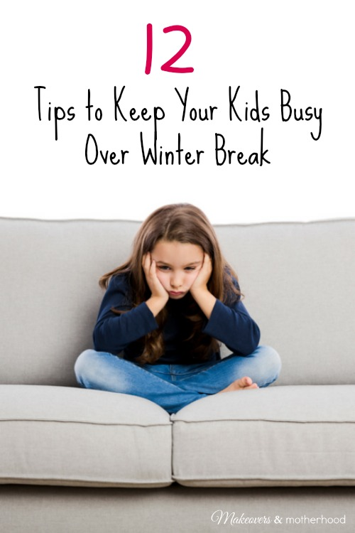 Tips to Keep Your Kids Busy Over Winter Break