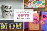 Mother's Day Gifts Kids Can Make round-up of posts