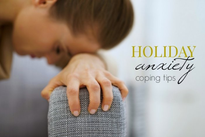 Holiday Anxiety Coping Tips
