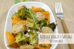 Roasted Veggie & Sausage Sheet Pan Meal