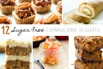 Sugar Free Thanksgiving Desserts; www.makeoversandmotherhood.com
