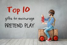 Top 10 Gifts to Encourage Pretend Play