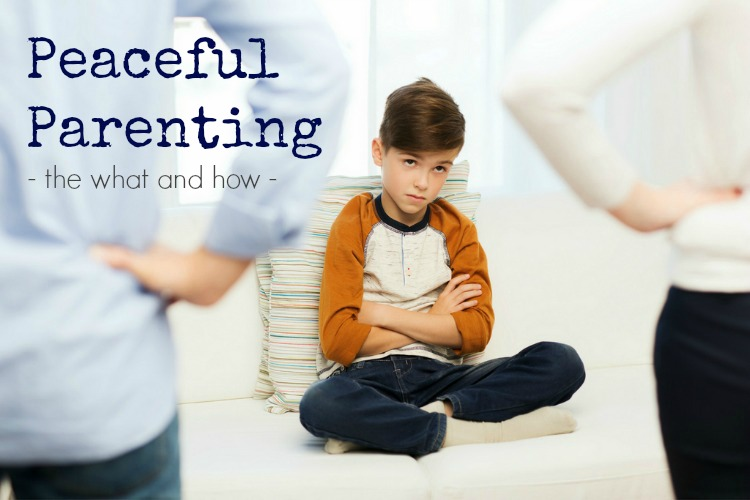 Peaceful Parenting; www.makeoversandmotherhood.com