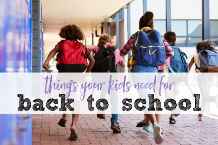 Things Your Kids Need for Back to School